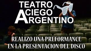 Teatro Ciego Argentino con DAWI Y LOS ESTRELLADOS