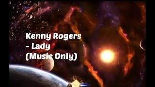 Kenny Rogers - Lady Music