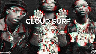 "[Free] Migos Type Beat 2017 ""Cloud Surf"" ft. Young Thug 