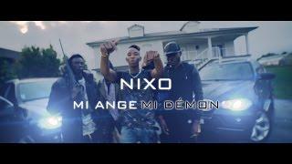 Nixo - Mi Ange Mi Démon (Clip Officiel)