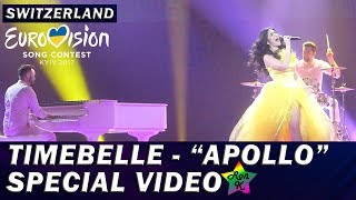 "Timebelle - ""Apollo"" - Special Multicam video - Eurovision 2017 (Switzerland)"