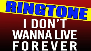 I Don't Wanna Live Forever iPhone Ringtone - Fifty Shades Darker Soundtrack