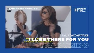The Rembrandts - I'll Be There For You [Tema de Friends] [Clipe Oficial] (Legendado/Tradução)