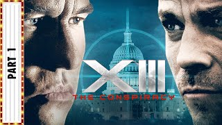 XIII: The Conspiracy Part 1 | Thriller Movies | Starring Stephen Dorff | The Midnight Screening