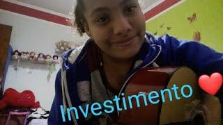 Investimento Matheus e Kauan (Cover- Duda Fraga)