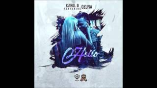 Hello - Karol G Feat. Ozuna (Letra/Lyrics)