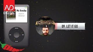 09. Mc Kresha - Let it go
