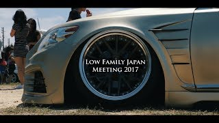 Low Family Japan MEETING 2017 [OFFICIAL VIDEO]