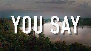 You Say - [Lyric Video] Lauren Daigle