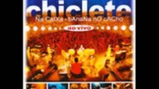 Chiclete - Durvalino Meu Rei