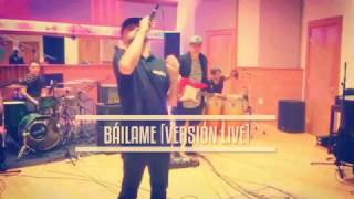 Nacho Ft. Los Fantásticos - BÁILAME [VERSIÓN LIVE]