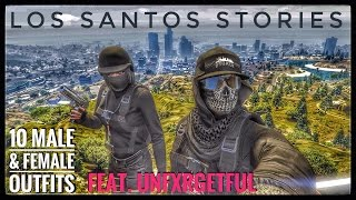 (GTA Online) Los Santos Stories - 10 Male and 10 Female Outfits feat. UNFXRGETFUL