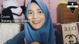 Virzha- Tentang rindu cover by Hermadisya