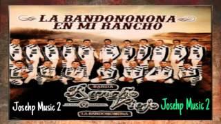 Y Como Es El-Banda Rancho Viejo La Bandononona (Estreno 2016) En Mi Rancho