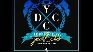 Drop City Yacht Club - Whatcha Gonna Do (Lyric Video) ft. Guy Sebastian