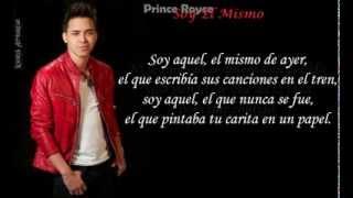 Soy El Mismo - Prince Royce (Letra)