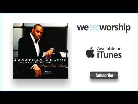 jonathan-nelson-right-now-praise-weareworshipmusic