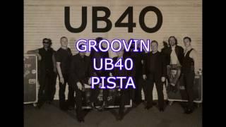 GROOVIN PISTA - UB40