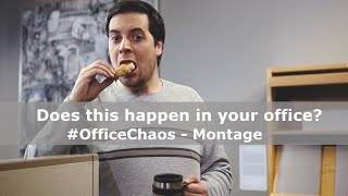 #OfficeChaos - Montage