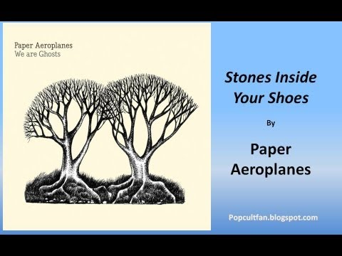 paper-aeroplanes-stones-inside-your-shoes-lyrics-mrpopcultfan