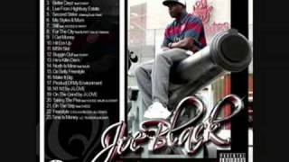 Joe Black - Product Of My Environment