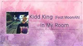 [THAISUB] 키드킹 (Kidd King) (Feat. 문아) - In My Room