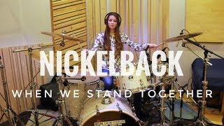 Nickelback - When We Stand Together (Drum Cover By Lilia Malikova)