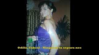 Odilia Cabral - Ninguen ta separa nos 2