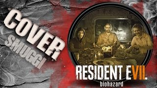 Resident Evil 7 | PIOSENKA  | The Weeknd | COVER PL | Smuggi