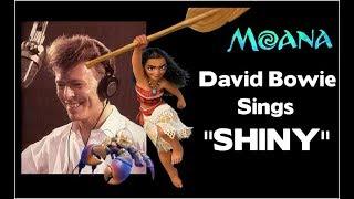 "David Bowie Sings Shiny From ""Moana"" UNRELEASED"