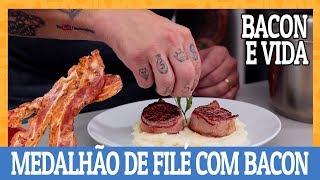 TUDO FICA MARAVILHOSO COM BACON   Medalhão de mignon com Bacon   Ana Maria Brogui