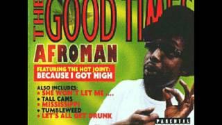 Afroman- Do your dic hang low