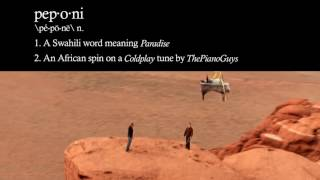 Coldplay   Paradise Peponi African Style Ft Alex Boye ThePianoGuys