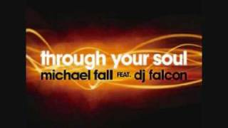 Through your soul - Michael Fall (Radio mix)