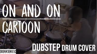 On & On - Drum Cover - Cartoon