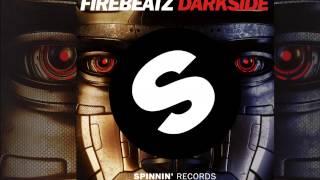 Firebeatz - Darkside [Official]