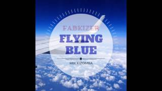 Flying Blue - Mix Kizomba by FabKizer