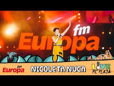 Nicoleta Nuca - Nu sunt (LIVE @ Europa FM Live pe Plaja 2016)