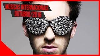 Top 10- Músicas Pop Internacionais Mais Tocadas Do Momento Outubro/2016