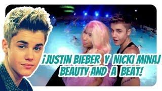 ¡Justin Bieber y Nicki Minaj, Beauty and A Beat!