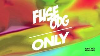Fuse ODG - Only