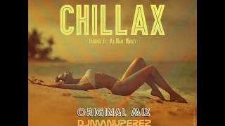 Chillax - Farruko Ft. Ky-Mani Marley (Original Mix) DJ MANU PEREZ