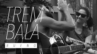 Ana Vilela - Trem-Bala || COVER • TULIO BUENO feat. NATALI