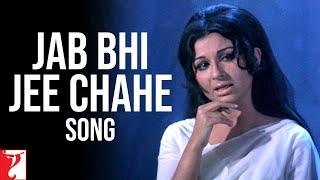 Jab Bhi Jee Chahe - Song   Daag   Rajesh Khanna   Sharmila Tagore   Rakhee