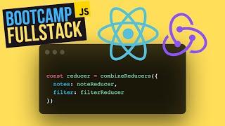 Combina Reducers con react-redux - FullStack Bootcamp (Tutorial)