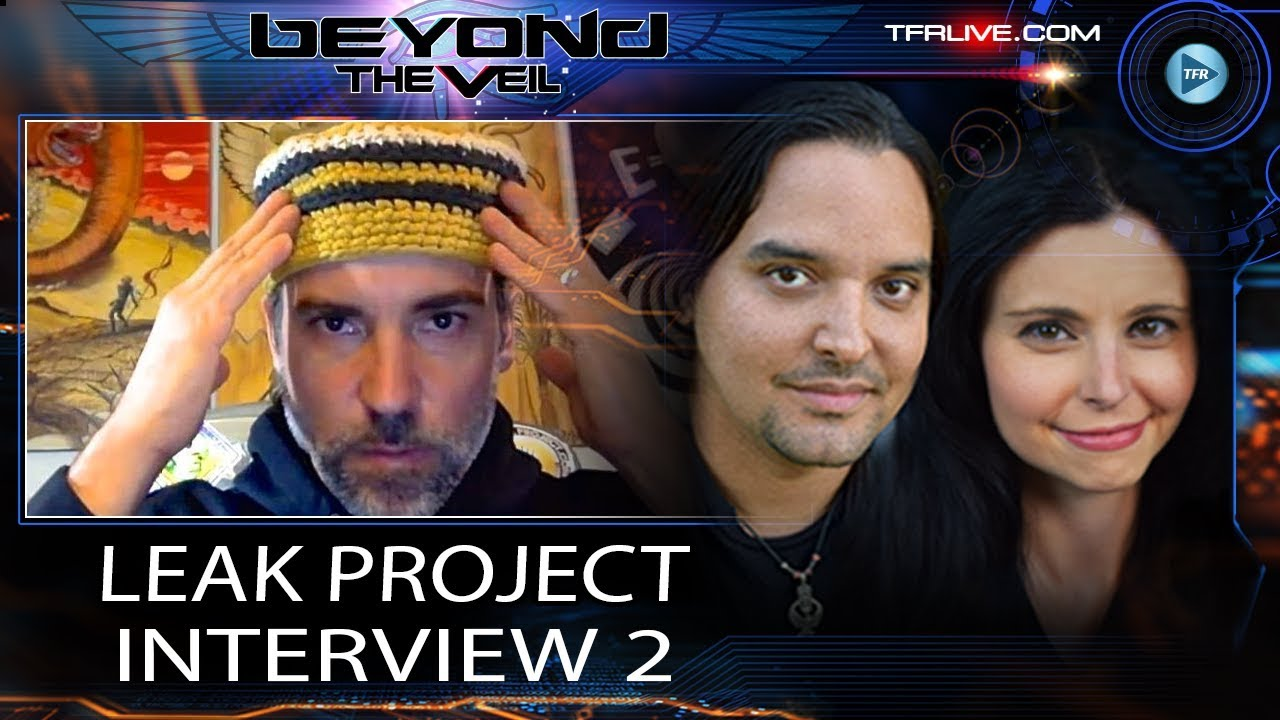 Leak Project and Beyond The Veil : Interview 2