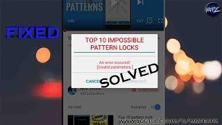 invalid parameters FIX --OG YOUTUBE..An error occured in OG youtube