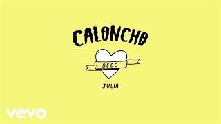 Caloncho - Julia (Lyric Video)