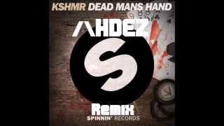 KSHMR & /\HDEZ-Dead Mans Hand-(Remix)