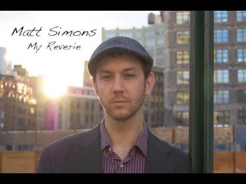 My Reverie de Matt Simons Letra y Video